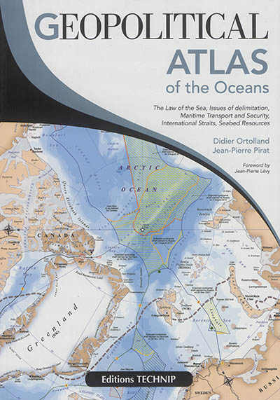 Geopolitical atlas of the oceans